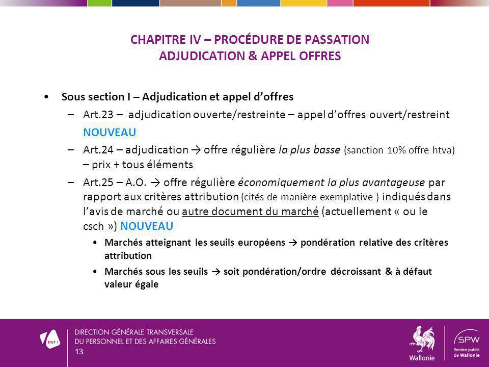 CHAPITRE IV – PROCÉDURE DE PASSATION ADJUDICATION & APPEL OFFRES Sous section I – Adjudication et appel doffres –Art.23 – adjudication ouverte/restrei