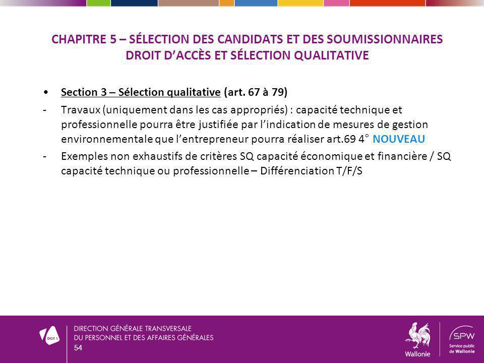 CHAPITRE 5 – SÉLECTION DES CANDIDATS ET DES SOUMISSIONNAIRES DROIT DACCÈS ET SÉLECTION QUALITATIVE Section 3 – Sélection qualitative (art.