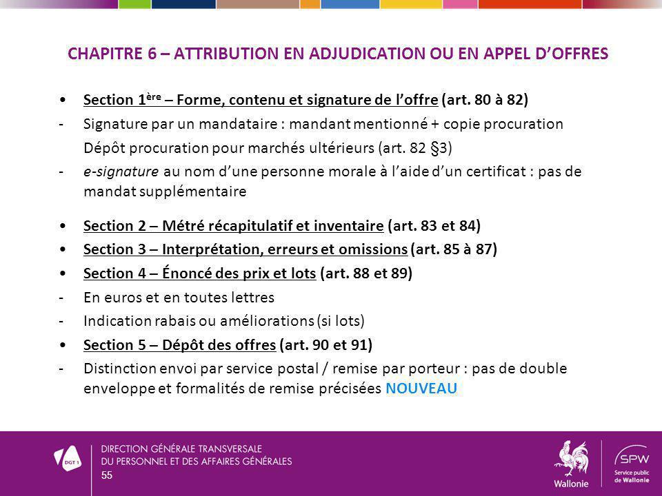 CHAPITRE 6 – ATTRIBUTION EN ADJUDICATION OU EN APPEL DOFFRES Section 1 ère – Forme, contenu et signature de loffre (art.