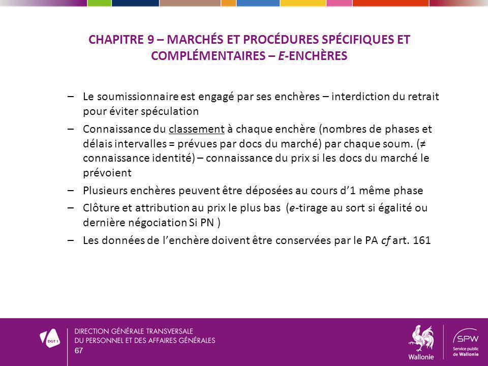 –Le soumissionnaire est engagé par ses enchères – interdiction du retrait pour éviter spéculation –Connaissance du classement à chaque enchère (nombre