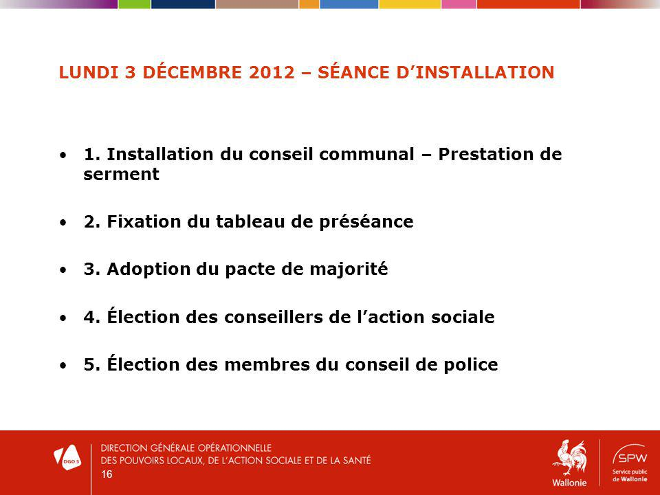 LUNDI 3 DÉCEMBRE 2012 – SÉANCE DINSTALLATION 1.