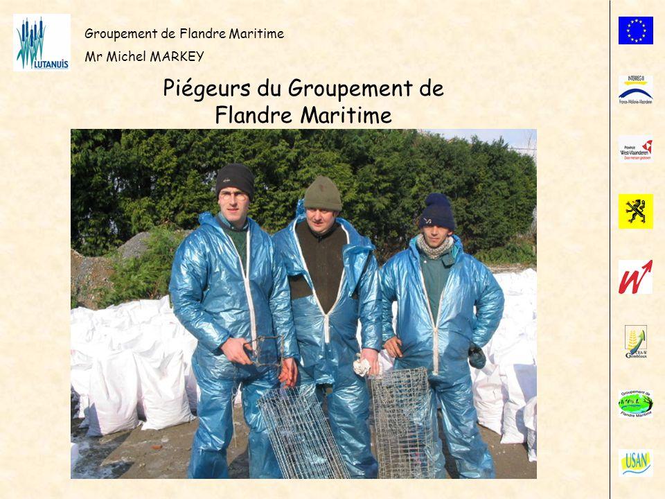 Groupement de Flandre Maritime Mr Michel MARKEY Piégeurs du Groupement de Flandre Maritime