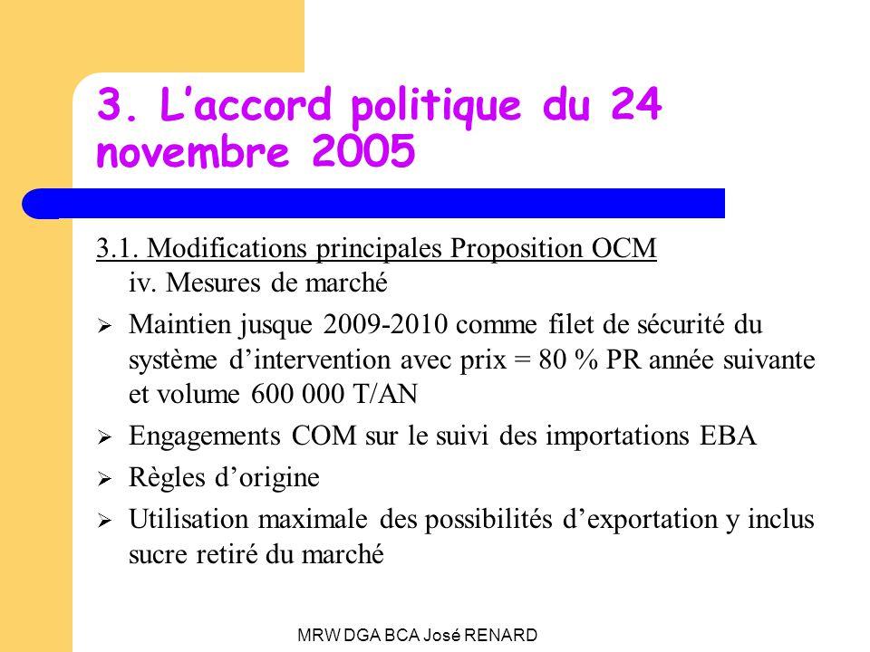 MRW DGA BCA José RENARD 3. Laccord politique du 24 novembre 2005 3.1.