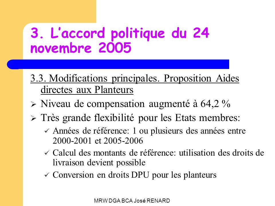 MRW DGA BCA José RENARD 3. Laccord politique du 24 novembre 2005 3.3.