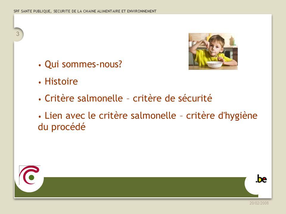 SPF SANTE PUBLIQUE, SECURITE DE LA CHAINE ALIMENTAIRE ET ENVIRONNEMENT 20/02/2008 4 Qui sommes-nous.