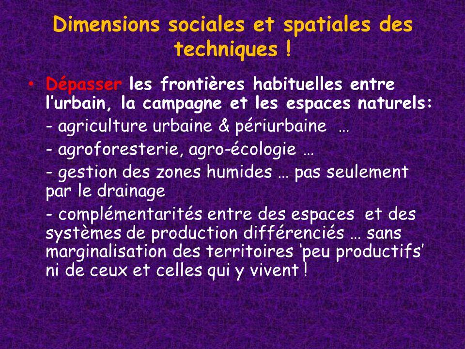 Dimensions sociales et spatiales des techniques .