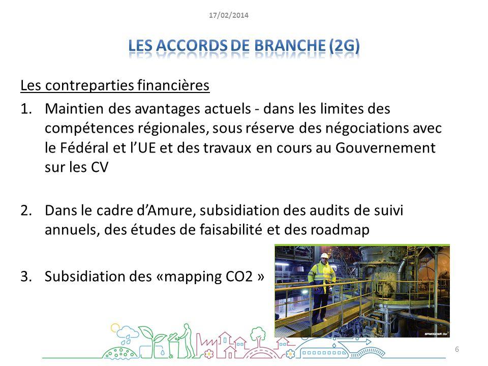 Les contreparties financières 1.Maintien des avantages actuels - dans les limites des compétences régionales, sous réserve des négociations avec le Fé