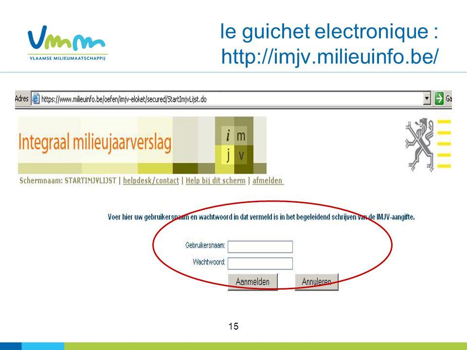 15 le guichet electronique : http://imjv.milieuinfo.be/