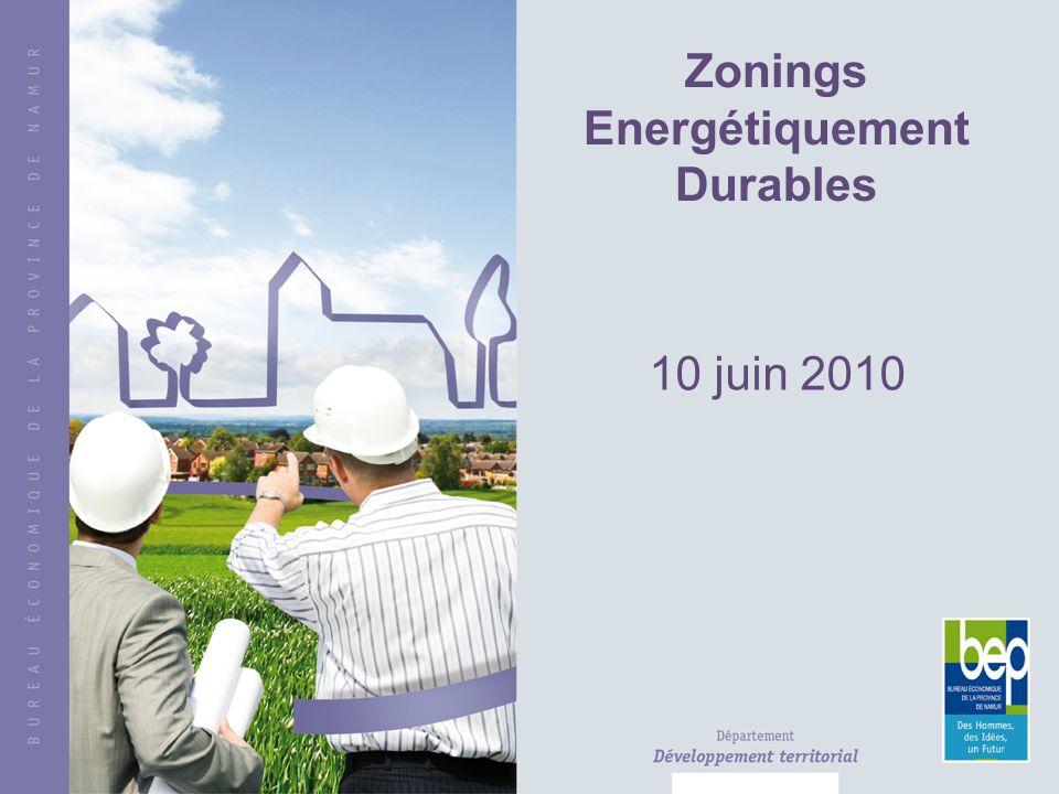 Zonings Energétiquement Durables 10 juin 2010