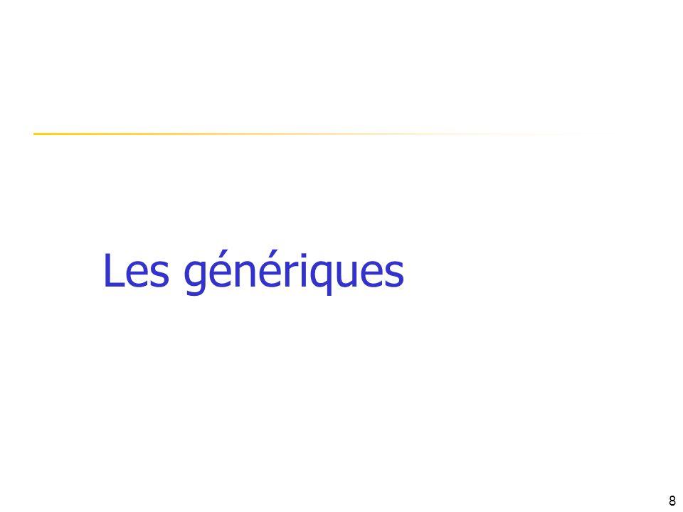Les génériques 8