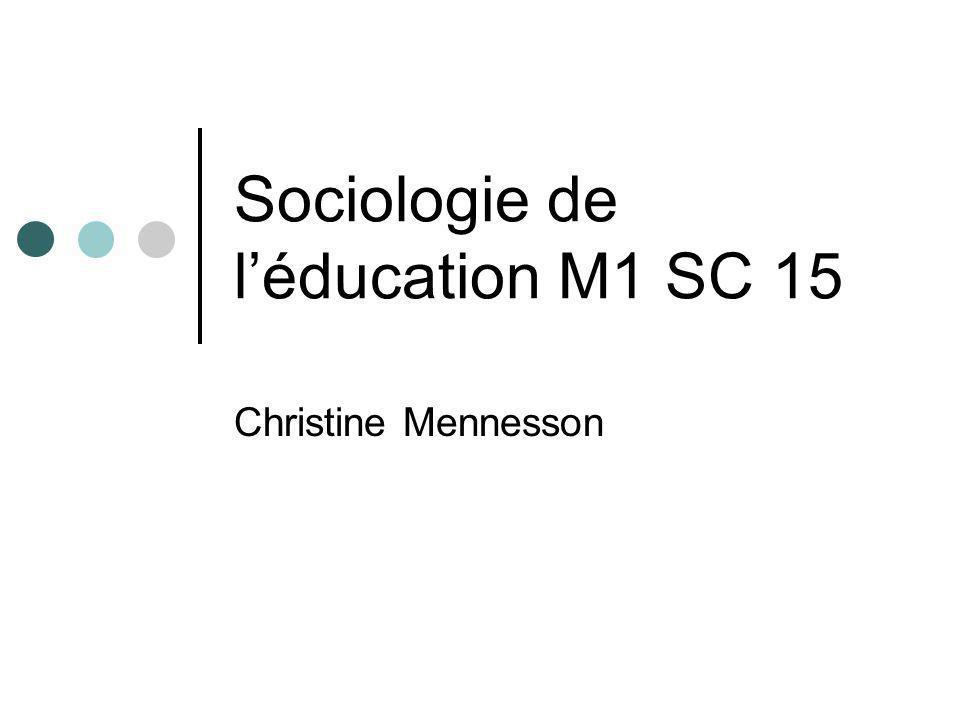 Sociologie de léducation M1 SC 15 Christine Mennesson