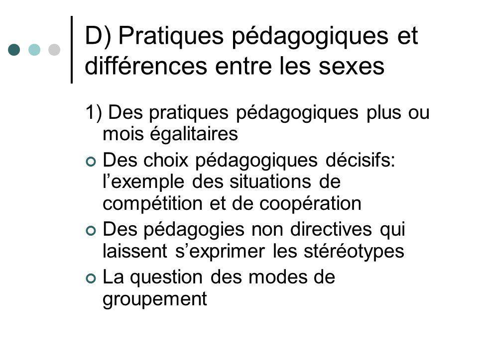 D) Pratiques pédagogiques et différences entre les sexes 1) Des pratiques pédagogiques plus ou mois égalitaires Des choix pédagogiques décisifs: lexem
