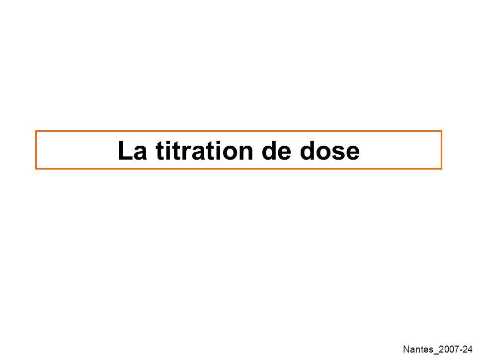 Nantes_2007-24 La titration de dose
