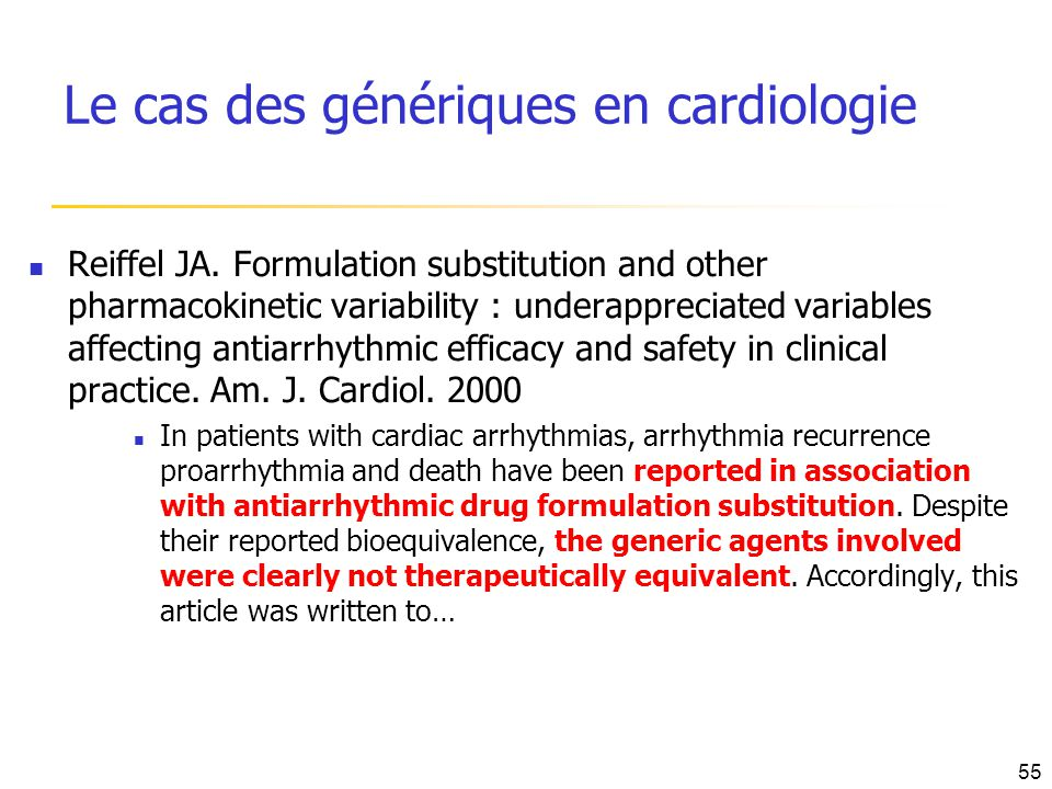 Reiffel JA. Formulation substitution and other pharmacokinetic variability : underappreciated variables affecting antiarrhythmic efficacy and safety i