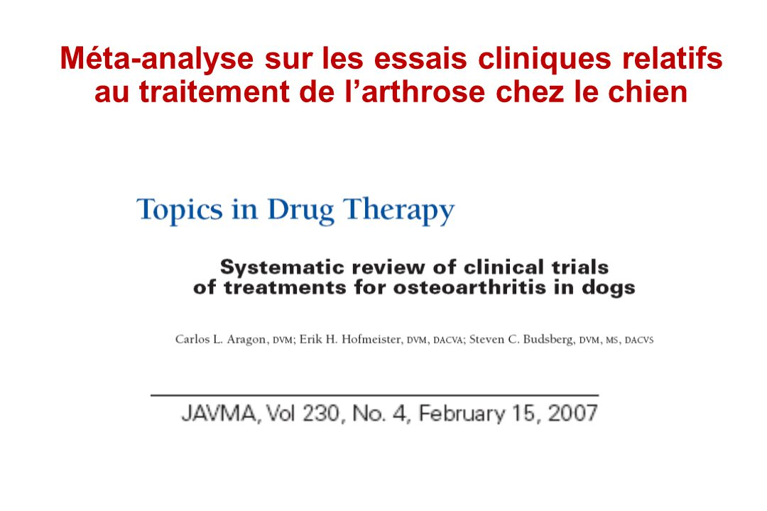 Méta-analyse sur les essais cliniques relatifs au traitement de larthrose chez le chien