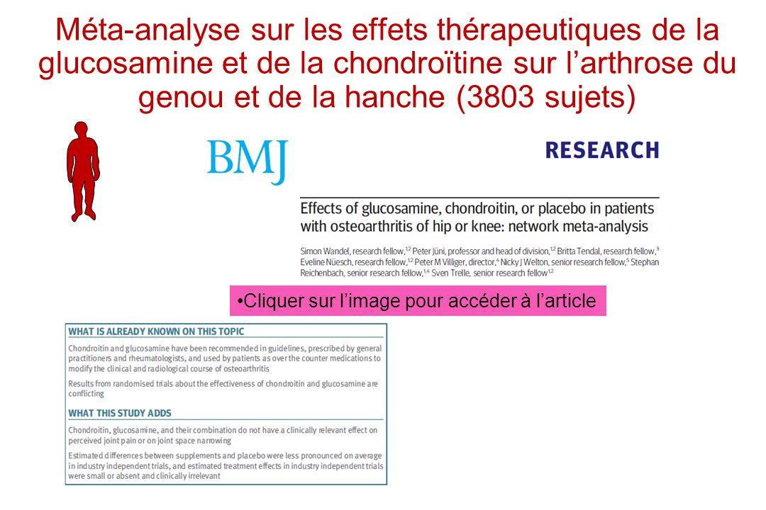 Méta-analyse sur les effets thérapeutiques de la glucosamine et de la chondroïtine sur larthrose du genou et de la hanche (3803 sujets) Cliquer sur li