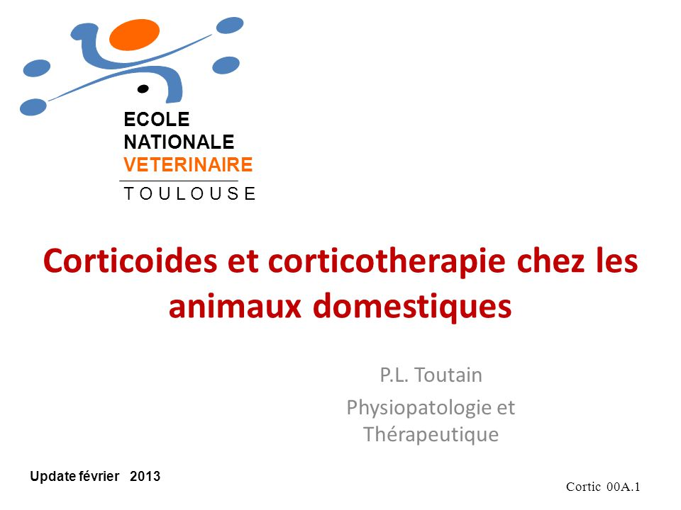 Cortic 00A.72 Urinaire Urine (2/3) Fèces (1/3) CORTICOIDES - Elimination