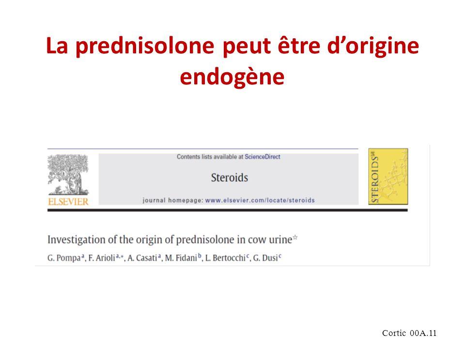 Cortic 00A.11 La prednisolone peut être dorigine endogène