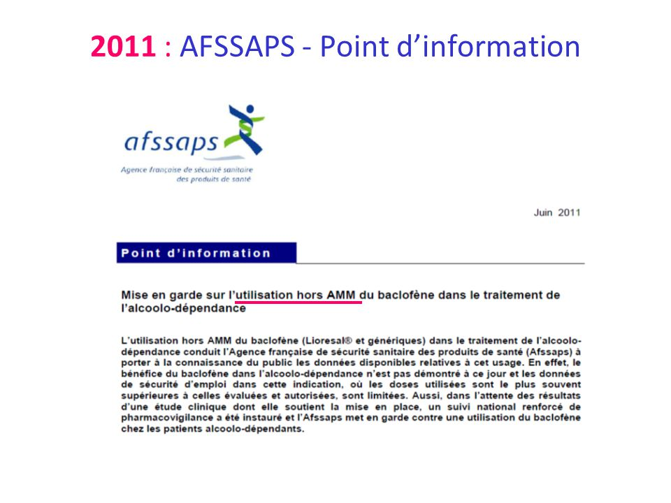 2011 : AFSSAPS - Point dinformation