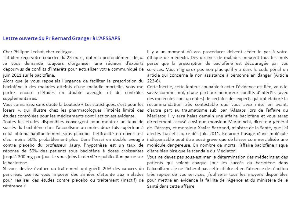 Lettre ouverte du Pr Bernard Granger à LAFSSAPS Cher Philippe Lechat, cher collègue, Jai bien reçu votre courrier du 23 mars, qui ma profondément déçu