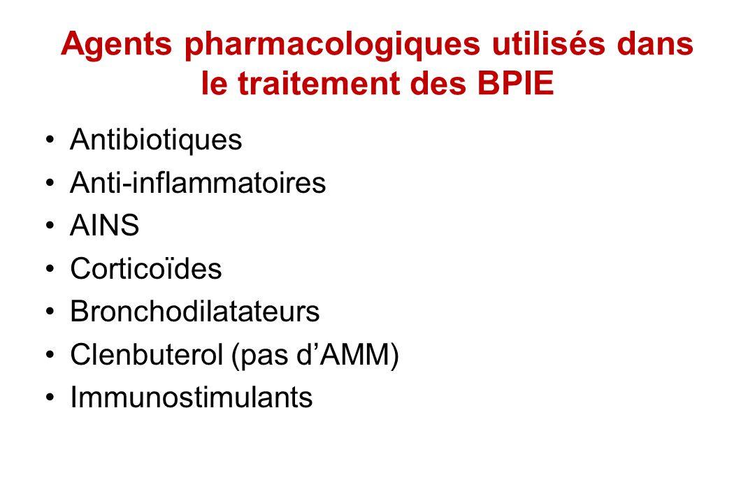 Agents pharmacologiques utilisés dans le traitement des BPIE Antibiotiques Anti-inflammatoires AINS Corticoïdes Bronchodilatateurs Clenbuterol (pas dA