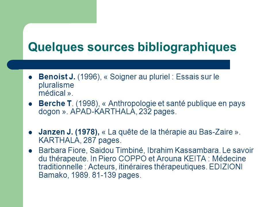 Quelques sources bibliographiques Benoist J.