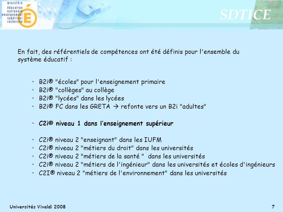 SDTICE Universités Vivaldi 2008 7 B2i®