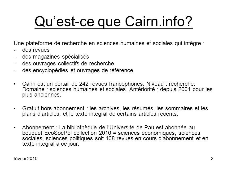 février 20102 Quest-ce que Cairn.info.