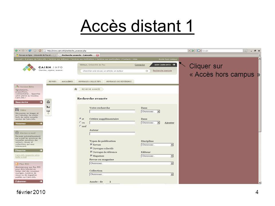 février 20104 Accès distant 1 Cliquer sur « Accès hors campus »