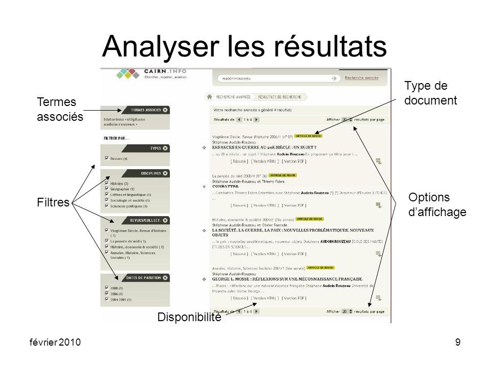 février 20109 Analyser les résultats Termes associés Filtres Options daffichage Type de document Disponibilité