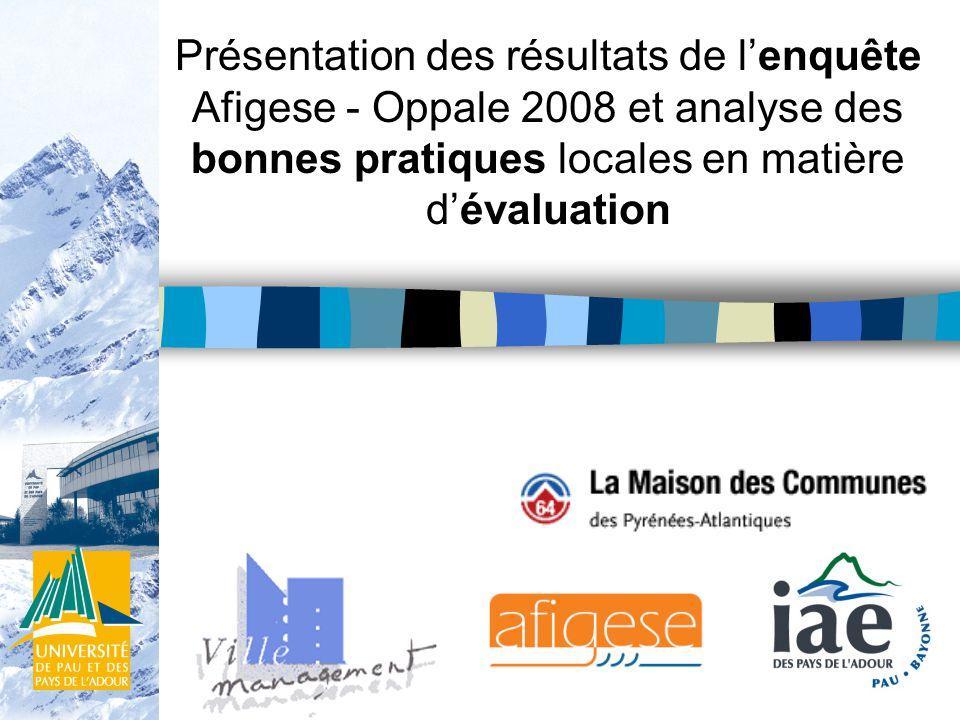 Présentation des résultats de lenquête Afigese - Oppale 2008 et analyse des bonnes pratiques locales en matière dévaluation