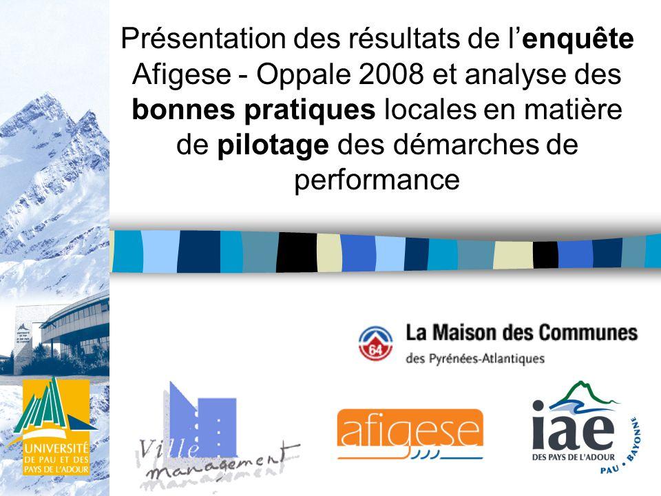 Présentation des résultats de lenquête Afigese - Oppale 2008 et analyse des bonnes pratiques locales en matière de pilotage des démarches de performance