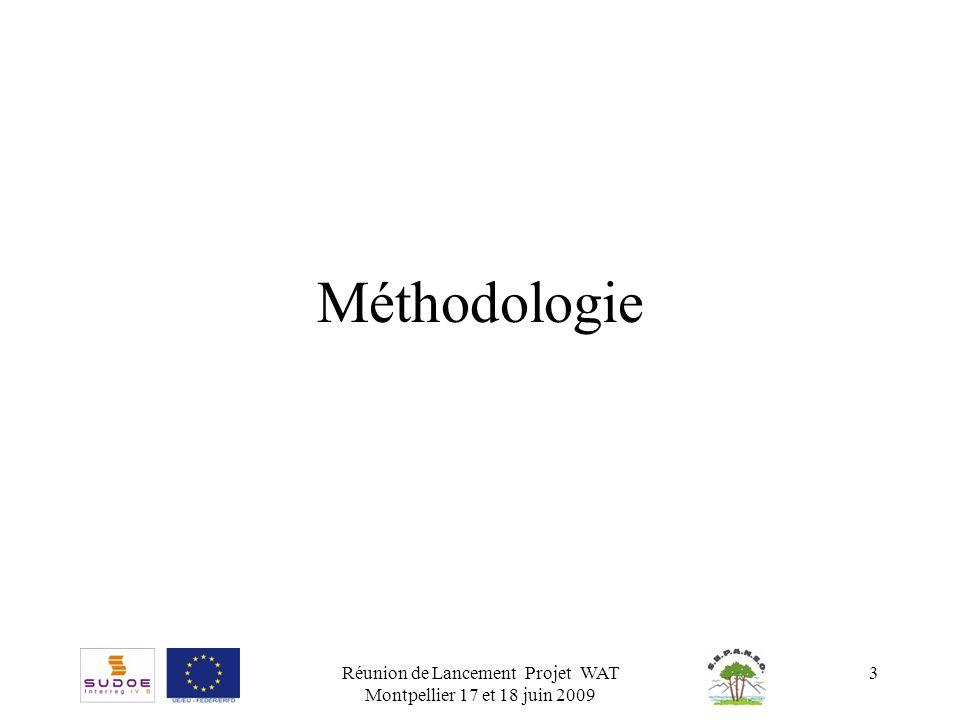 Réunion de Lancement Projet WAT Montpellier 17 et 18 juin 2009 4 Bases de données RessourcesUtilisationsAssainissement RéglementationEconomie Les données seront géoréférencées.