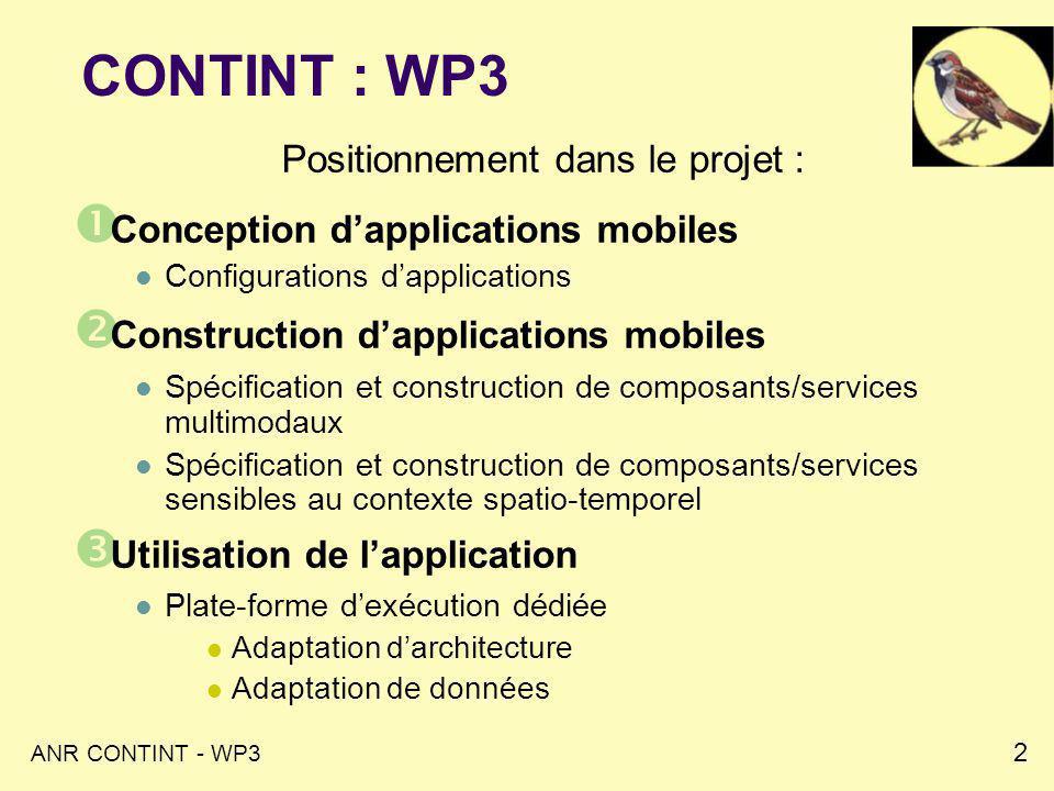 ANR CONTINT - WP3 3 WP3 : Architecture logicielle sensible au contexte spatio-temporel Partenaires : LIFL LIG-Steamer LIUPPA Membres : NomPrénomUniversitéLabo.Situation% DaKelingUPPALIUPPADoctorant80 % DalmauMarcUPPALIUPPAMC HdR80 % GenoudPhilippeINRIA Rhône-AlpesLIG-SteamerMC25 % GenselJérômeUPMFLIG-SteamerPR25 % LouberryChristineUPPAEMNMC20 % PhamCongducUPPALIUPPAPR10% RoosePhilippeUPPALIUPPAMC HdR80 % RouillardJoséUSTLLIFLMC HdR40 % Villanova-OliverMarlèneUPMFLIG-SteamerMC12,5 % ZiebelinDanielUMPFLIG-SteamerPR12,5%