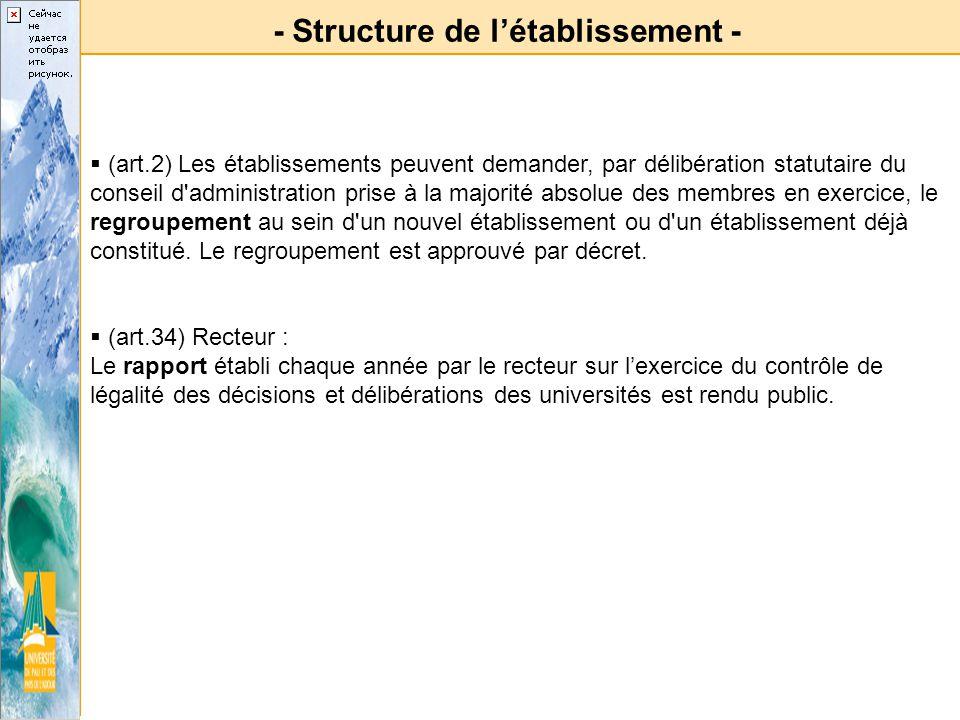 - Structure de létablissement - (art.2) Les établissements peuvent demander, par délibération statutaire du conseil d'administration prise à la majori