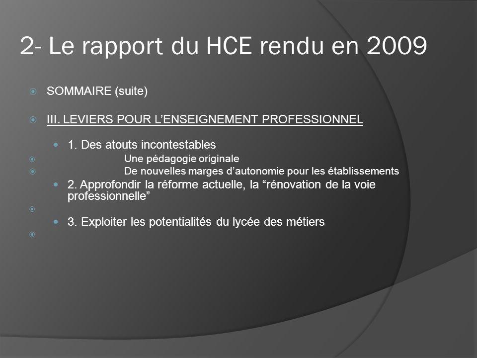 2- Le rapport du HCE rendu en 2009 SOMMAIRE (suite) III.