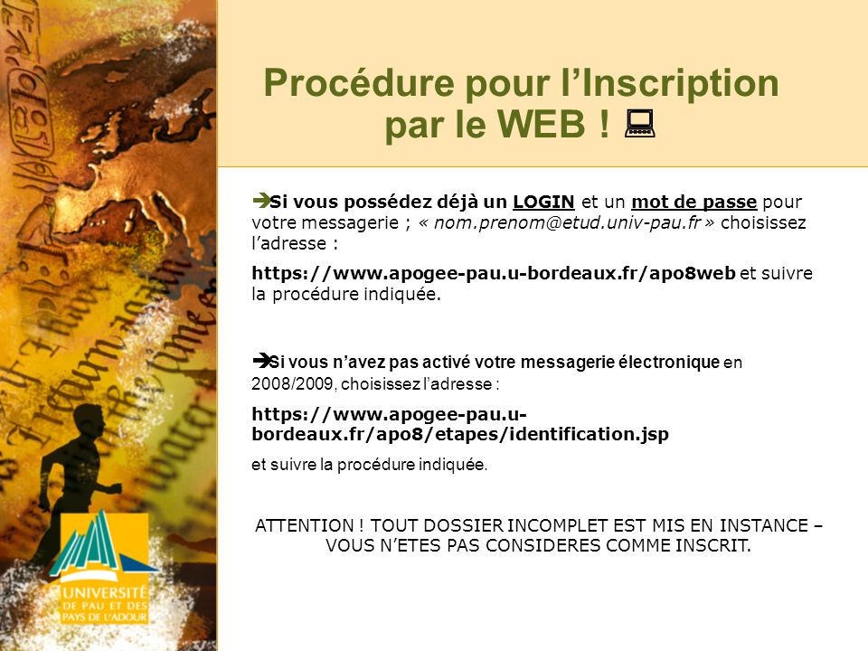 Procédure pour lInscription par le WEB .