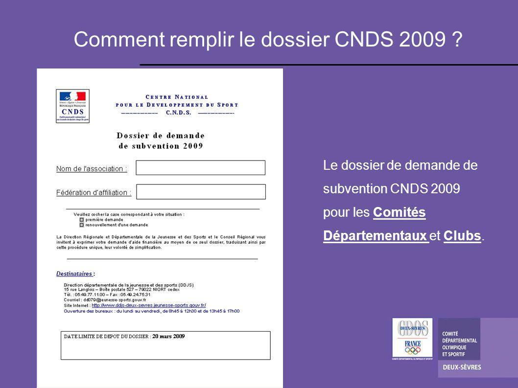 Comment remplir le dossier CNDS 2009 .