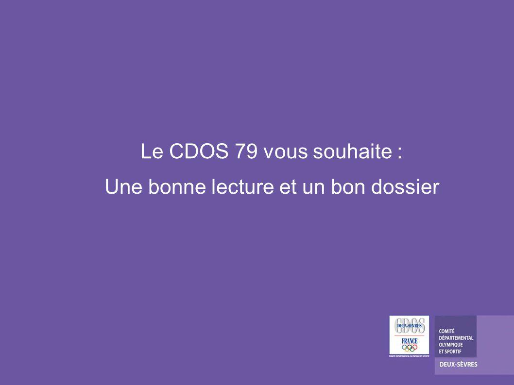 Le CDOS 79 vous souhaite : Une bonne lecture et un bon dossier