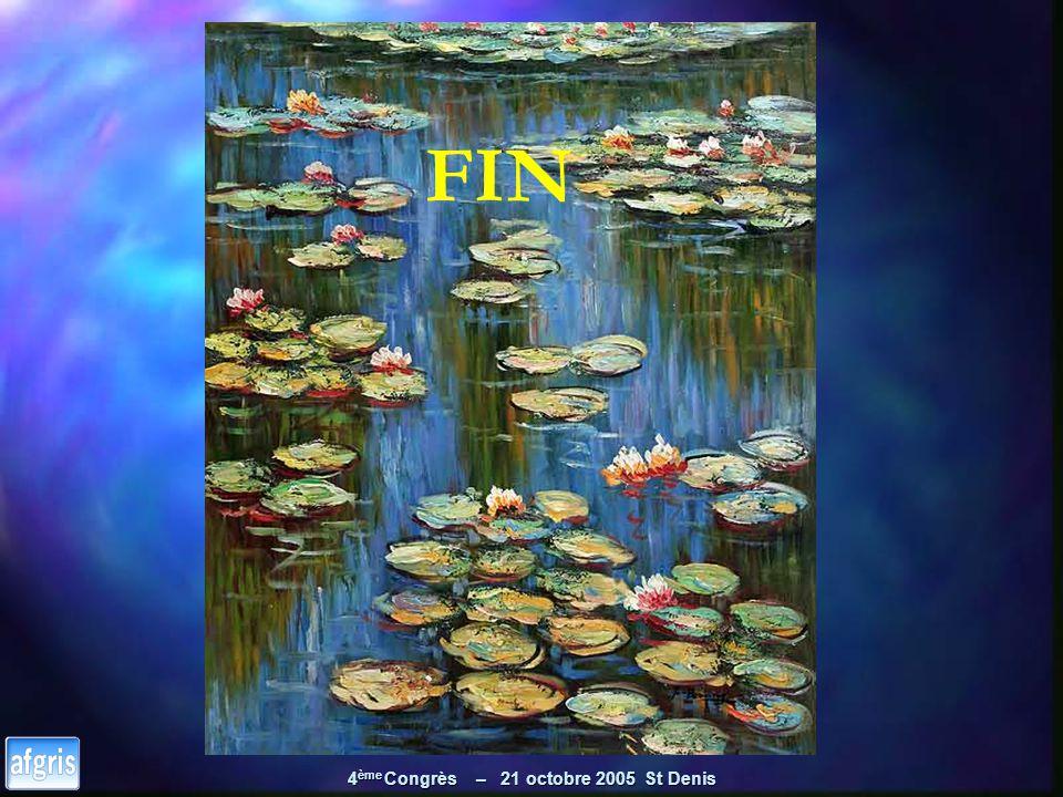 4 ème Congrès – 21 octobre 2005 St Denis FIN