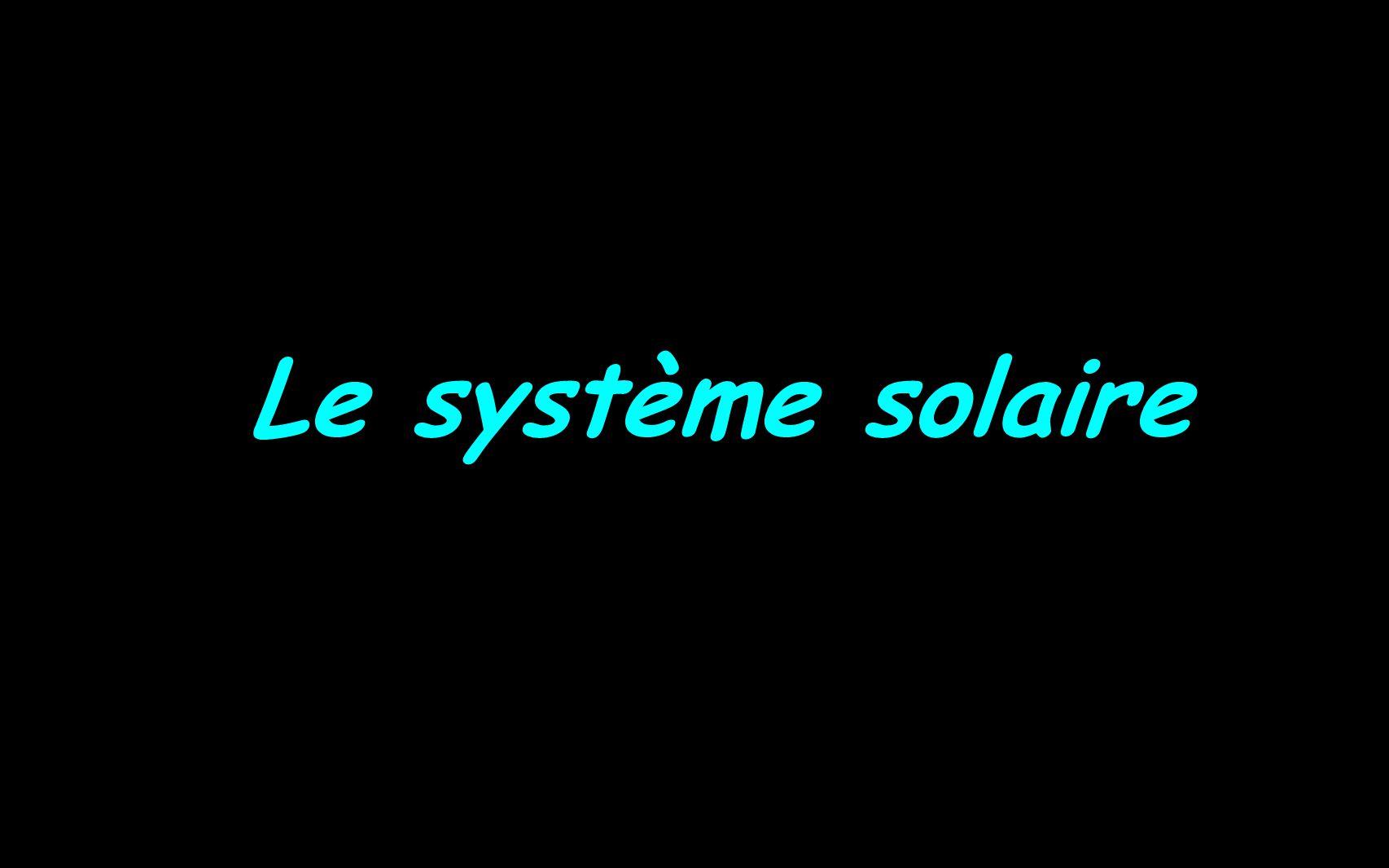 (Pluton) Mars Jupiter Saturne Uranus Neptune Mercure Terre Vénus