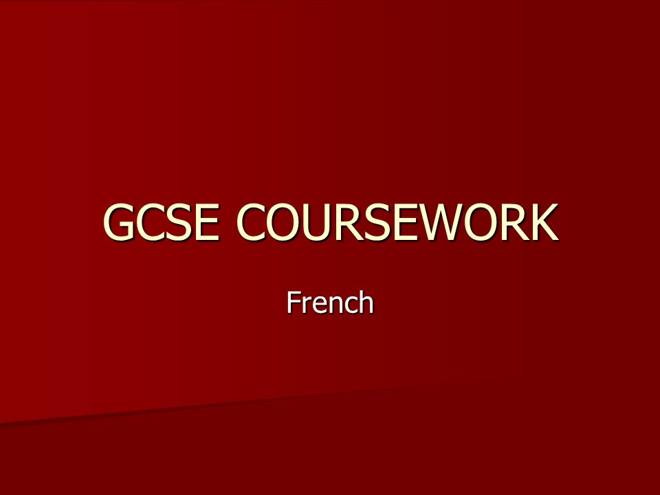 GCSE COURSEWORK French