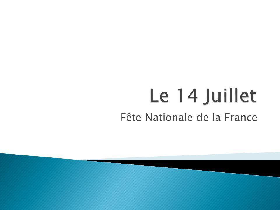 Que signifie le 14 Juillet en France?