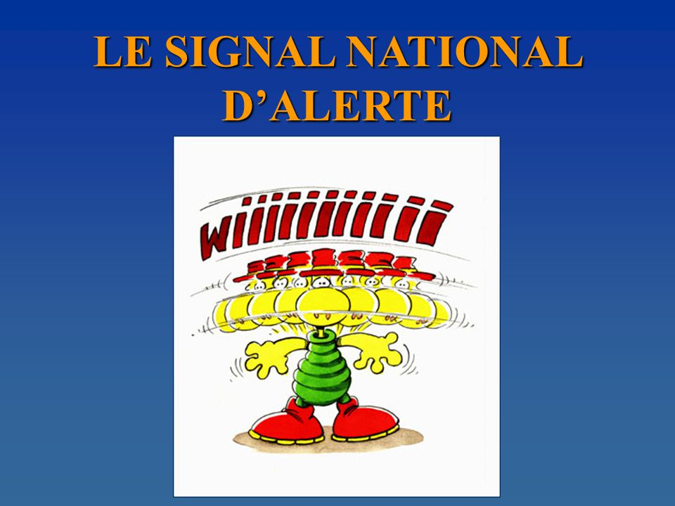 LE SIGNAL NATIONAL DALERTE