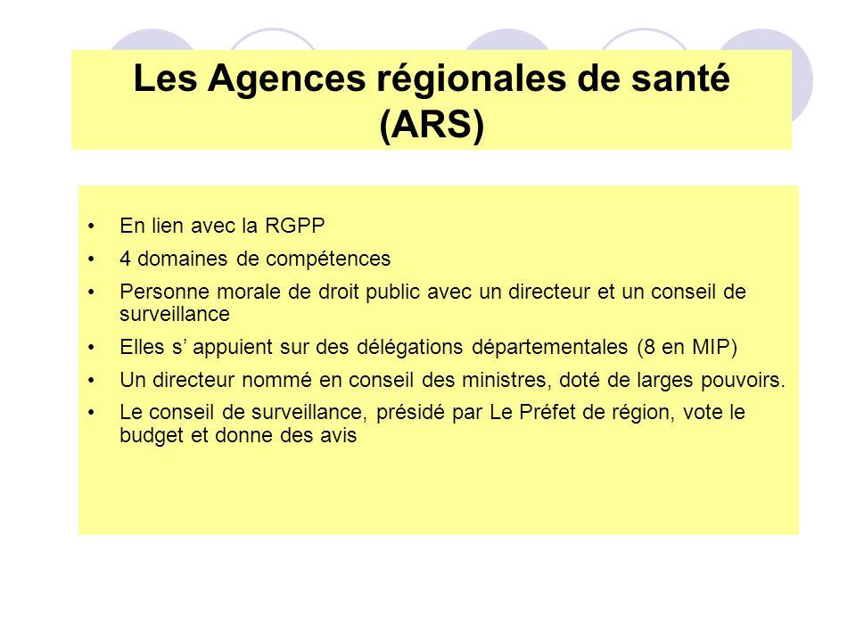 En lien avec la RGPP 4 domaines de compétences Personne morale de droit public avec un directeur et un conseil de surveillance Elles s appuient sur de