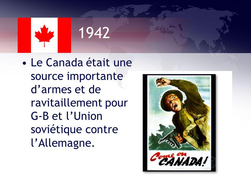 1941 Le Canada et les É-U ont commencé à coordonner leur production de guerre afin de garantir la meilleure production militaire possible