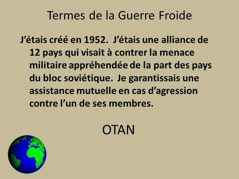 Termes de la Guerre Froide Jétais créé en 1952.