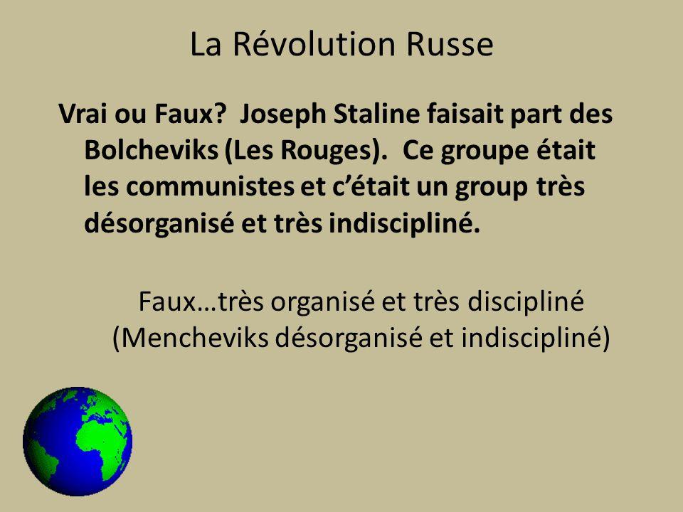 La Révolution Russe Vrai ou Faux. Joseph Staline faisait part des Bolcheviks (Les Rouges).
