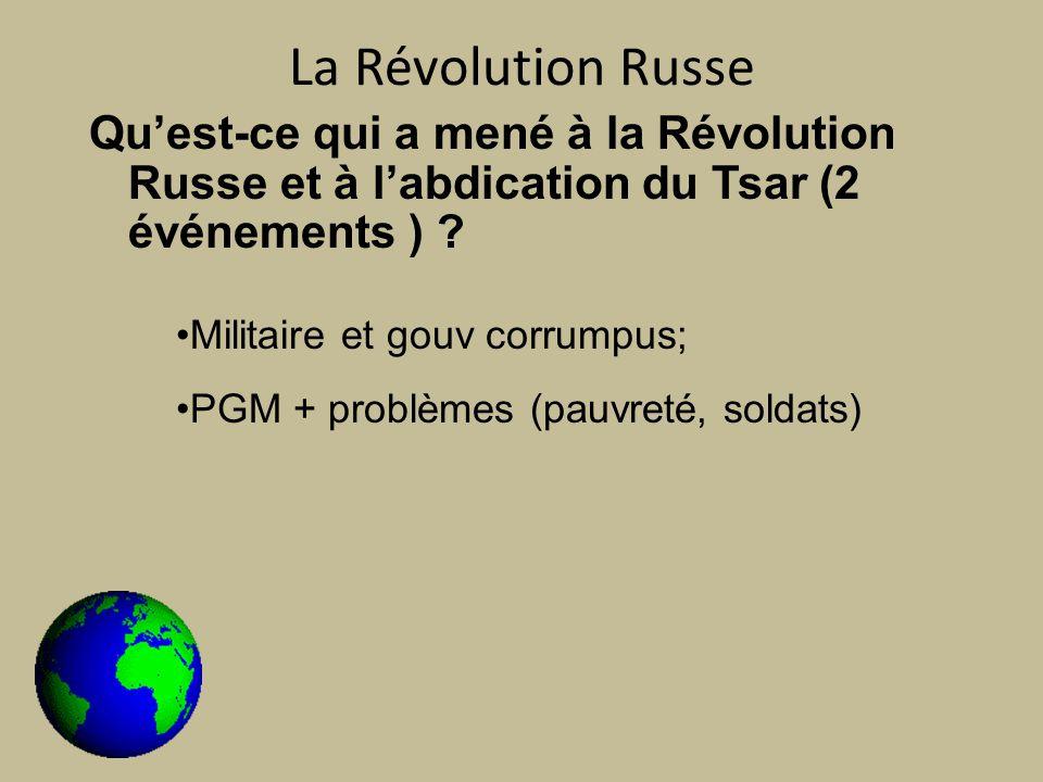 La Révolution Russe Quest-ce qui a mené à la Révolution Russe et à labdication du Tsar (2 événements ) .