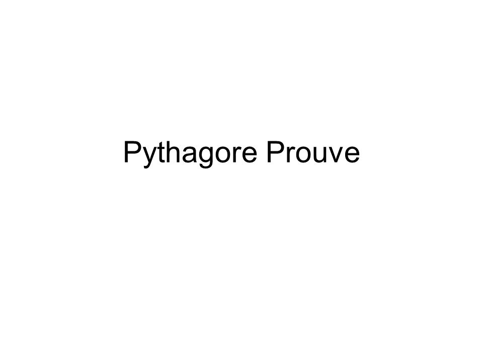 Pythagore Prouve